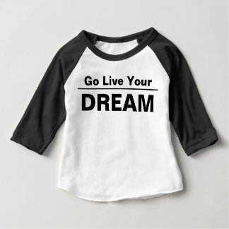 live your dream t-shirts