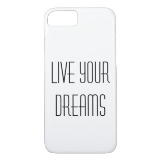 Live Your Dreams iPhone Case