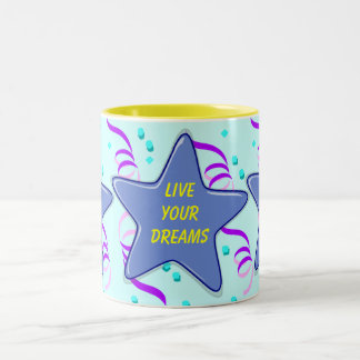 live your dreams mugs