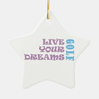 Live Your Golf Dreams Ornaments