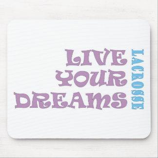 Live Your Lacrosse Dreams Mousepad