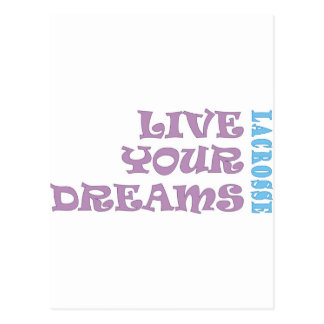 Live Your Lacrosse Dreams Postcard