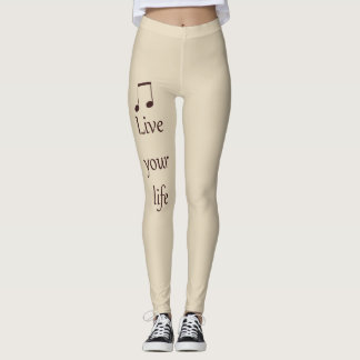LIVE YOUR LIFE LEGGINGS