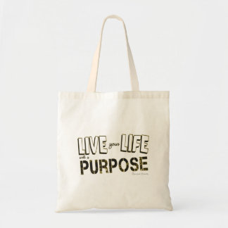 Live your life with a purpose tote bag