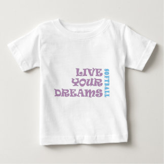 Live Your Softball Dreams Baby T-Shirt