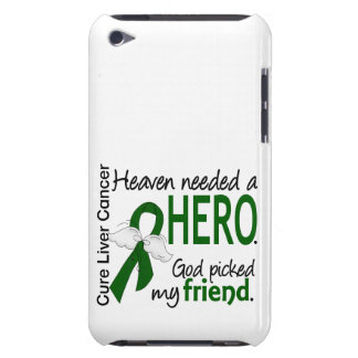 Liver Cancer Heaven Needed a Hero Friend Barely There iPod Cases