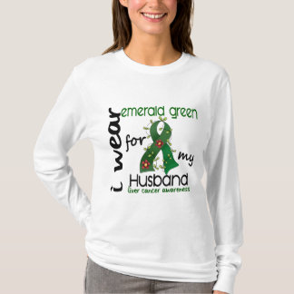 Liver Cancer I Wear Emerald Green For My Husband 4 T-Shirt