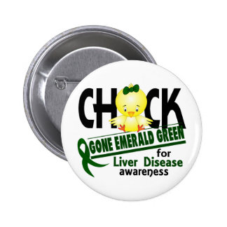 Liver Disease Chick Gone Emerald Green 2 Buttons