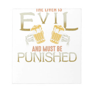 Liver is evil beer with bones biker style shirt notepad