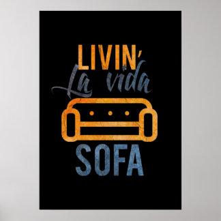 Livin' la vida sofa poster
