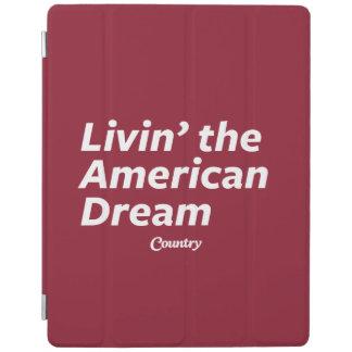 Livin' the American Dream iPad Cover