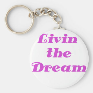 Livin the Dream Basic Round Button Key Ring