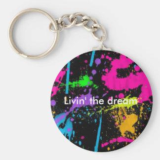 Livin' the dream key ring