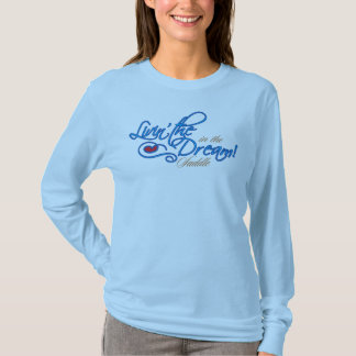 Livin' The Dream Ladies Long Sleeve T-Shirt