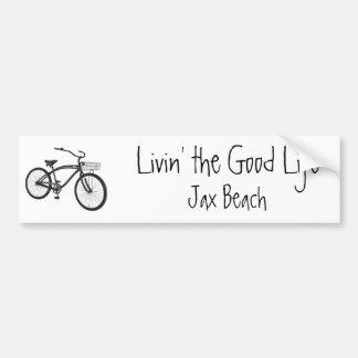 Livin' the Good Life, Cruiser, Jax Beach Bumper Sticker