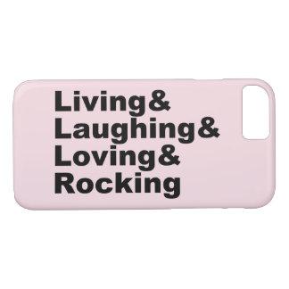 Living&Laughing&Loving&ROCKING (blk) iPhone 8/7 Case