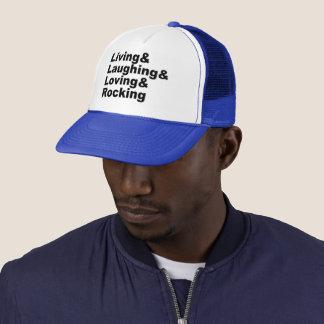 Living&Laughing&Loving&ROCKING (blk) Trucker Hat
