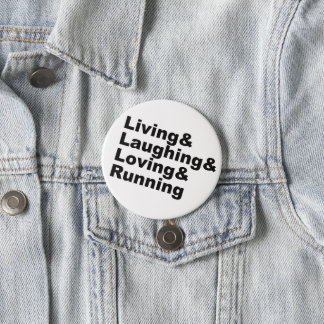 Living&Laughing&Loving&RUNNING (blk) 7.5 Cm Round Badge