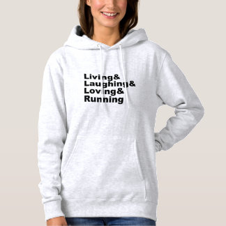 Living&Laughing&Loving&RUNNING (blk) Hoodie
