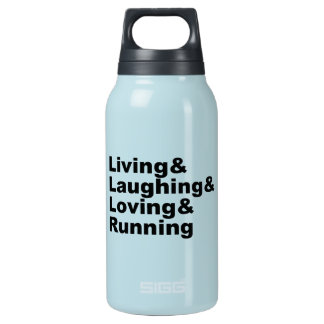 Living&Laughing&Loving&RUNNING (blk) Insulated Water Bottle