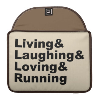 Living&Laughing&Loving&RUNNING (blk) Sleeve For MacBook Pro