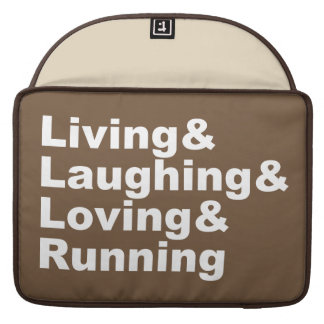 Living&Laughing&Loving&RUNNING (wht) Sleeve For MacBook Pro