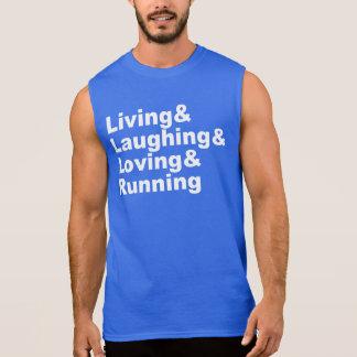 Living&Laughing&Loving&RUNNING (wht) Sleeveless Shirt