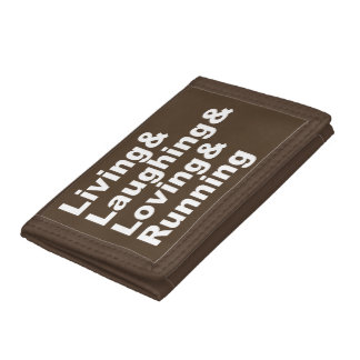 Living&Laughing&Loving&RUNNING (wht) Trifold Wallet