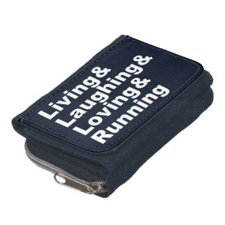Living&Laughing&Loving&RUNNING (wht) Wallets
