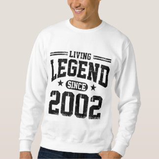 Living Legend Since 2002 Sweatshirt