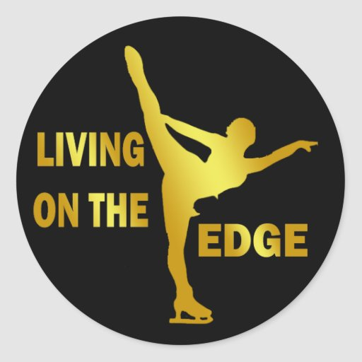LIVING ON THE EDGE ROUND STICKER