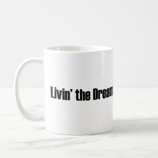Living The Dream Basic White Mug