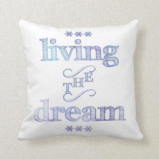 Living The Dream Blue Cushion