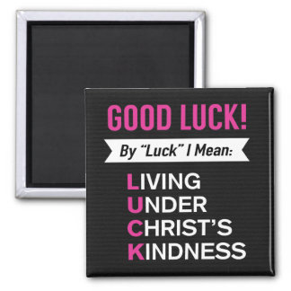 Living Under Christ's Kindness Magnet
