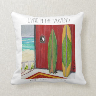 LivingInTheMoment ©2016 Soul Surfer Collection Throw Pillow
