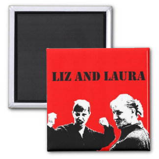 Liz and Laura Magnet (Che style)