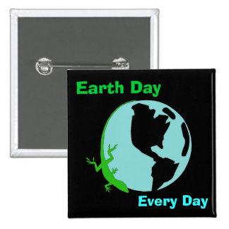 Lizard Earth Day Every Day Button