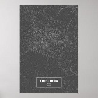 Ljubljana, Slovenia (white on black) Poster