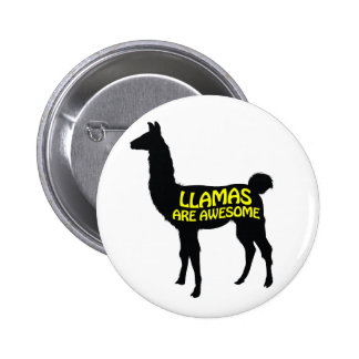Llamas are awesome! pinback button