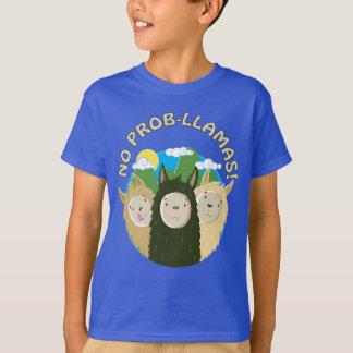 Llamas Have No Prob-Llamas T-Shirt