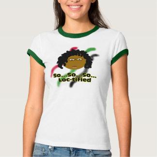 Loc-tified T-Shirt