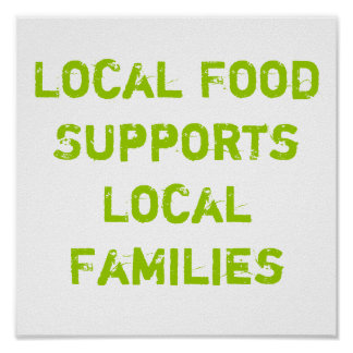Local Food Supports Local Families Poster