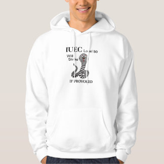 local #  will strike if provoked hoodie