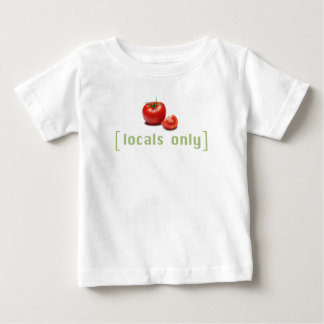Locals Only - Funny Vegetable Vegan Tomato Baby T-Shirt