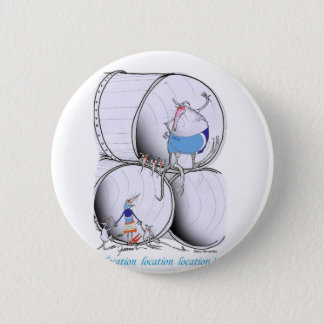 location location by tony fernandes 6 cm round badge