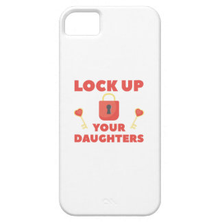 Lock Up You Daughters iPhone 5 Cover