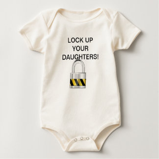 Lock up your daughters! baby bodysuit