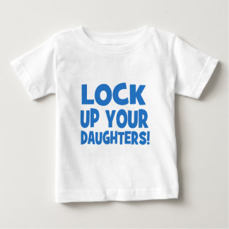 Lock Up Your Daughters! Shirts