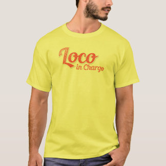 Loco in Chargo T-Shirt