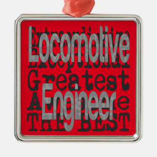 Locomotive Engineer Extraordinaire Metal Ornament